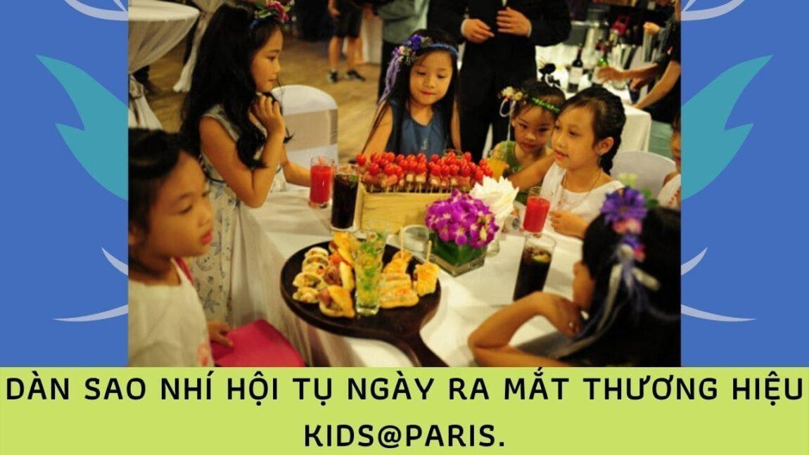 Dàn sao nhí hội tụ ngày ra mắt thương hiệu Kids@Paris (nguồn: internet)