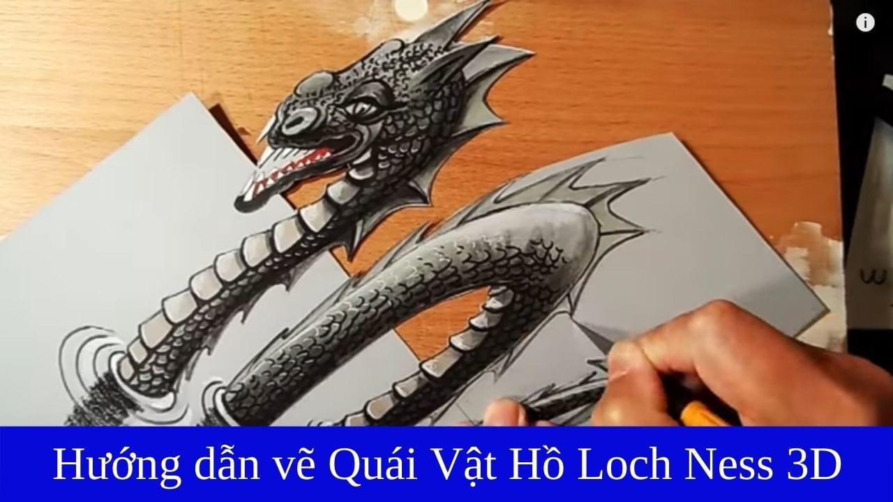 Hướng dẫn vẽ tranh 3d quái vật hồ Loch Ness (nguồn internet)