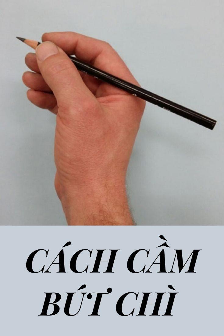 Cách cầm bút chì đi nét