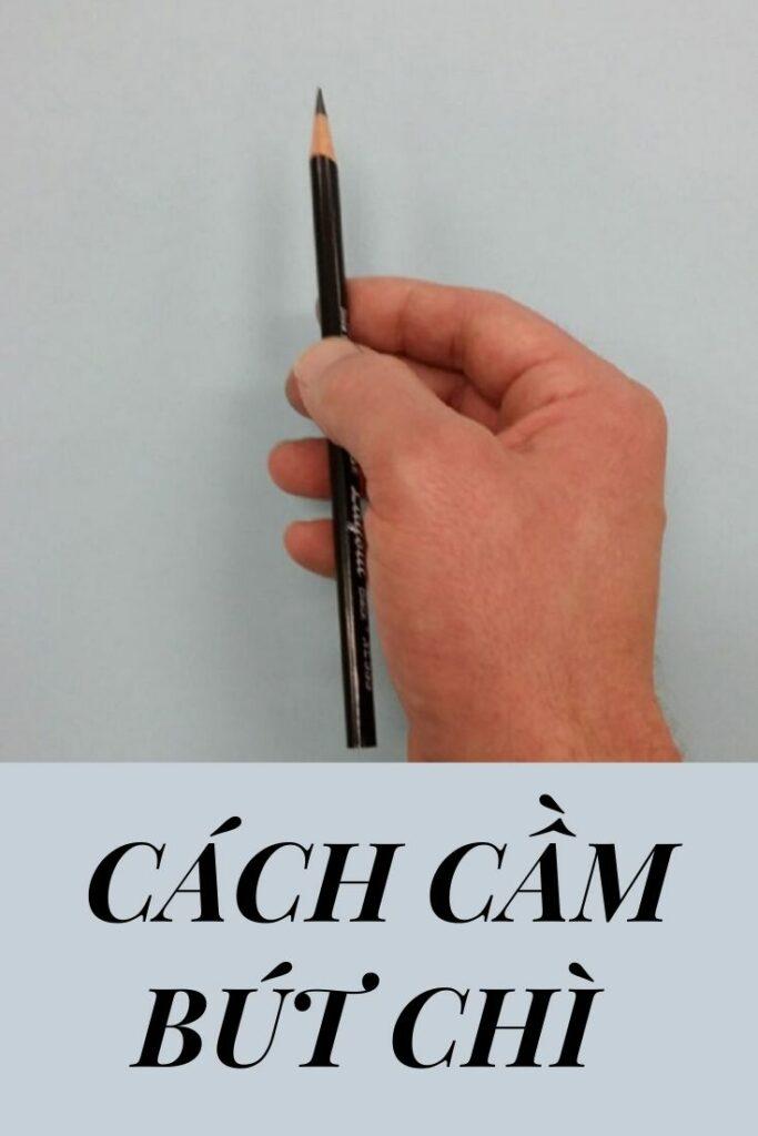 Cách cầm bút chì vẽ nét cong lớn và đường thẳng dài