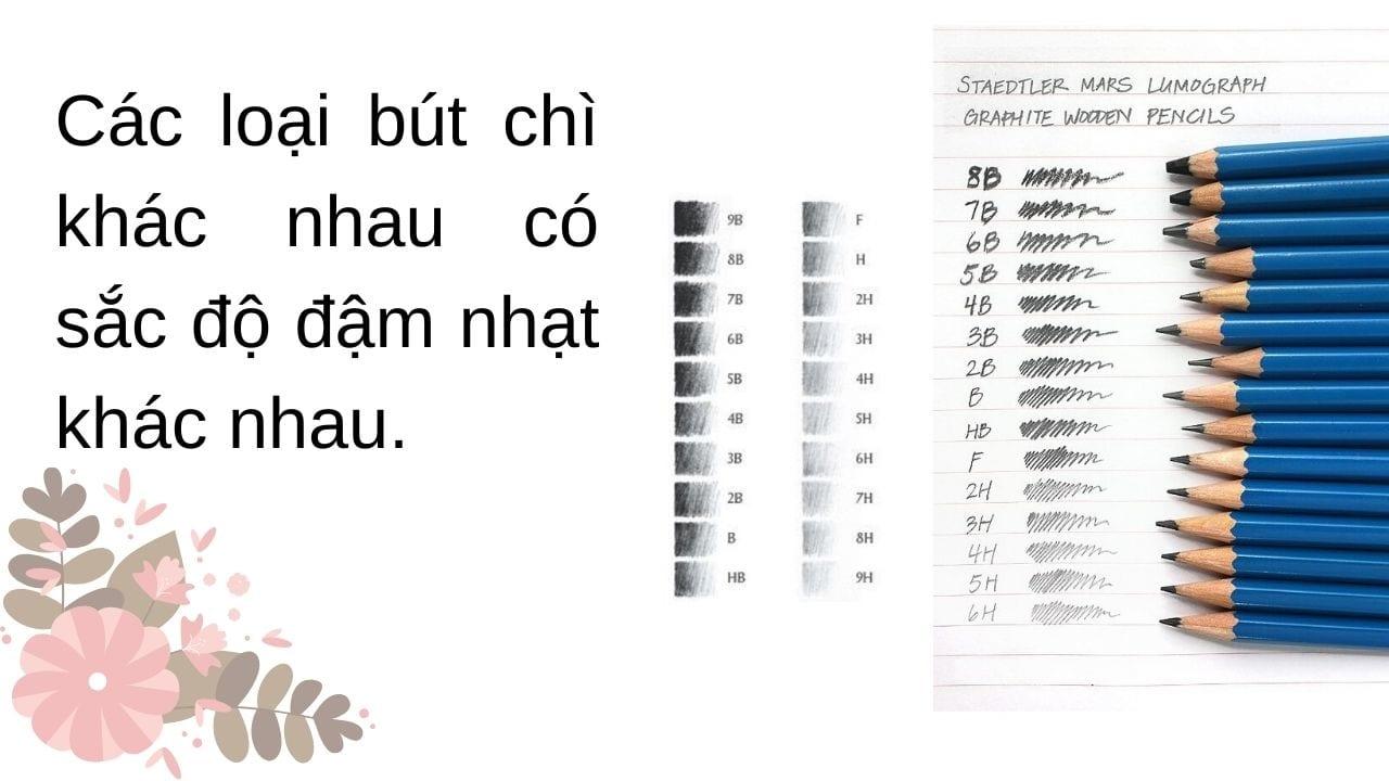 Các loại bút chì khác nhau có sắc độ khác nhau