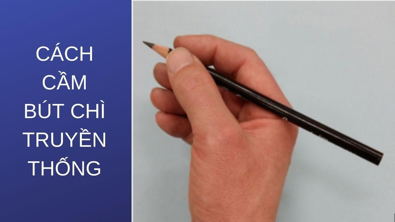 Cách cầm bút chì truyền thống