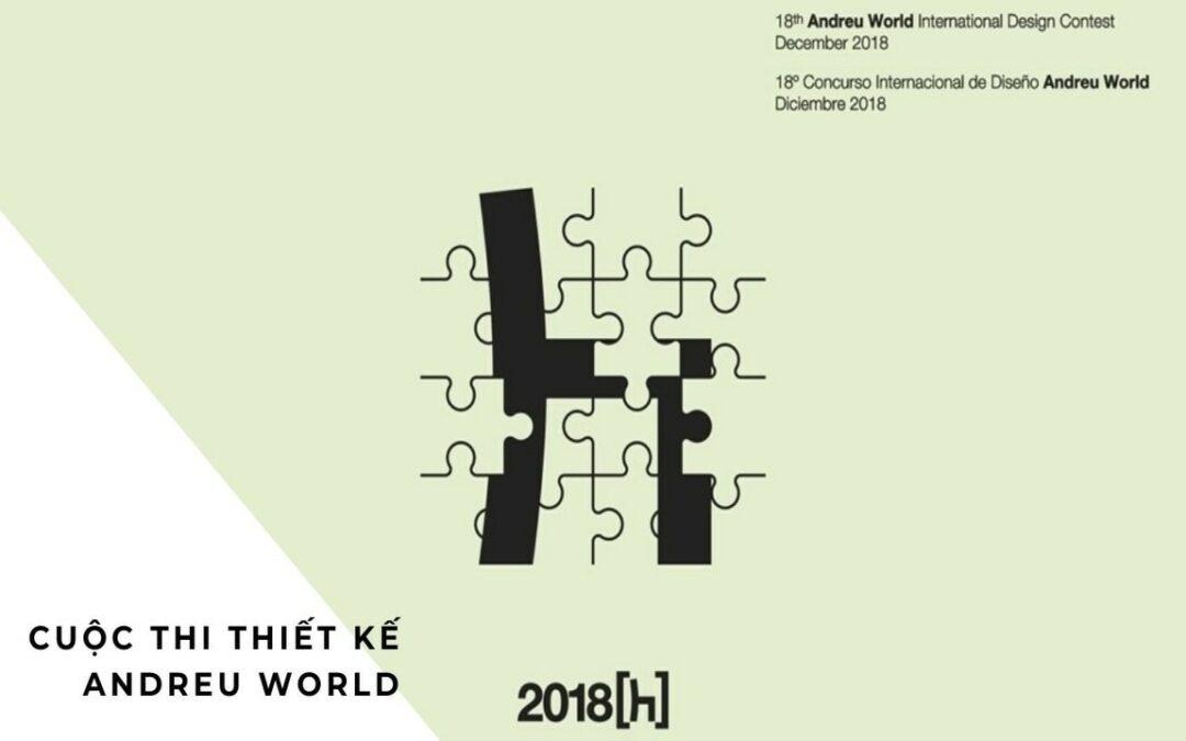 Cuộc Thi Thiết Kế, Cơ Hội Nhận 3,000 Euro Từ Cuộc Thi Andreu World International Design Contest 2018