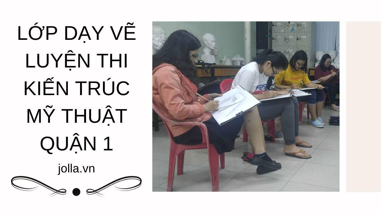 Lớp dạy vẽ luyện thi quận 1 - Jolla