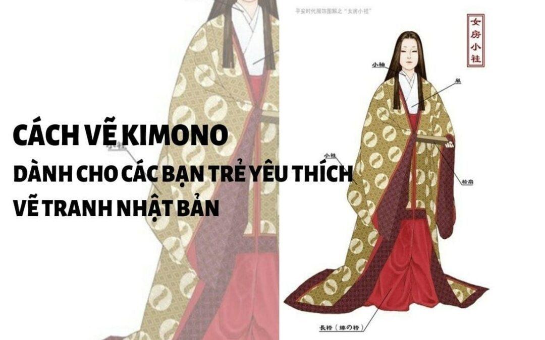Cách vẽ kimono – dành cho những bạn yêu vẽ tranh Nhật Bản