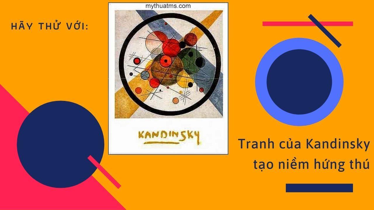 Phong cách nghệ thuật của danh họa Kandinsky