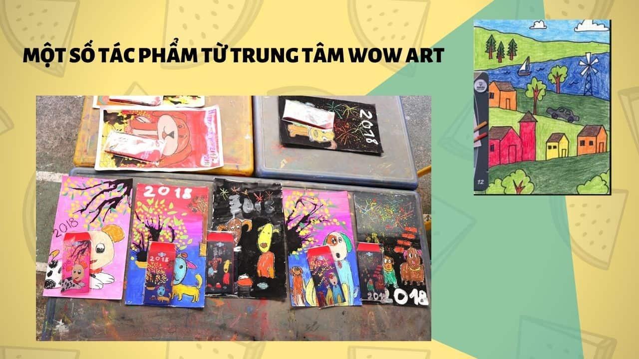 Một số tác phẩm từ trung tâm wow art