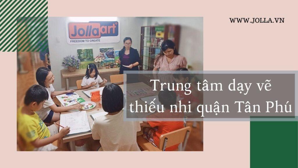 Lớp dạy học vẽ cho thiếu nhi quận tân phú